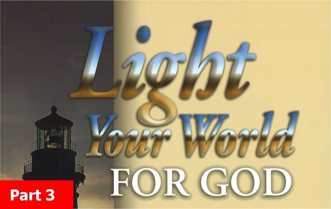 Light Your World for God Part 3
