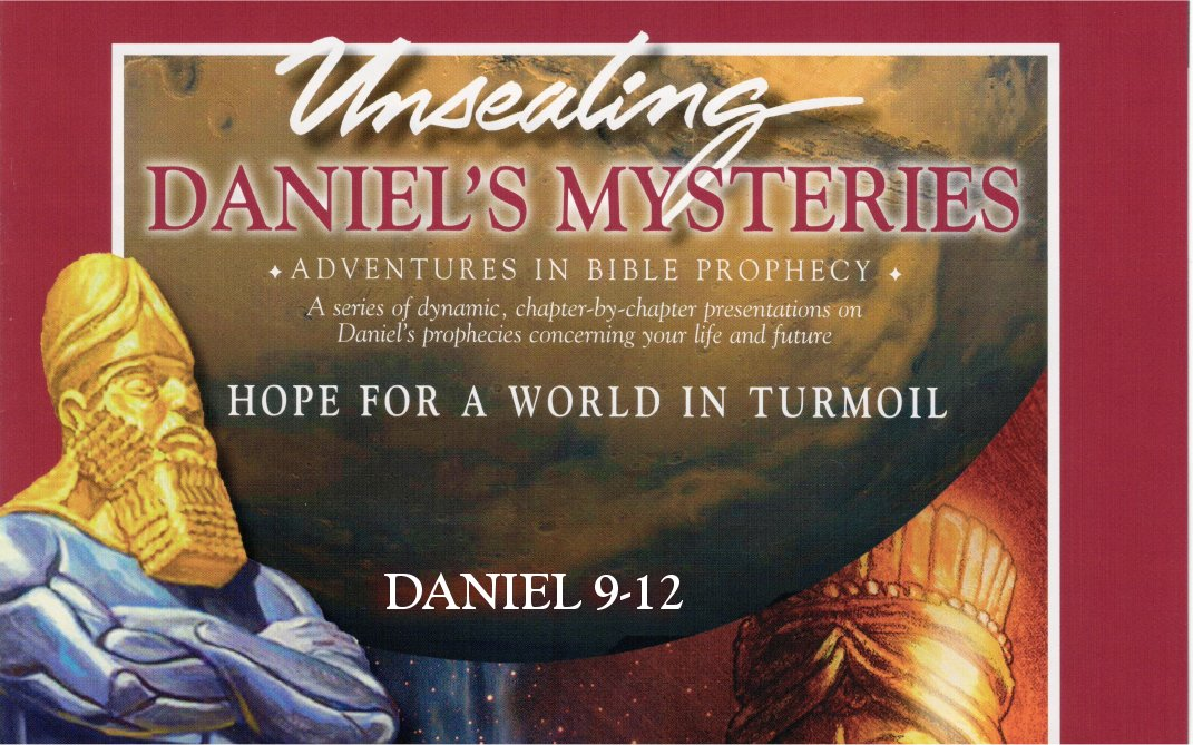 Unsealing Daniel's Mysteries 3By Mark Finley
