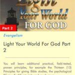 Light Your World For God Part 2