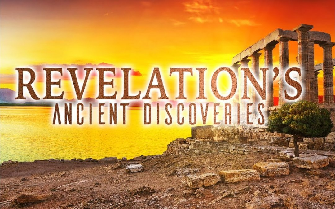 Revelation's Ancient Discoveries 4
