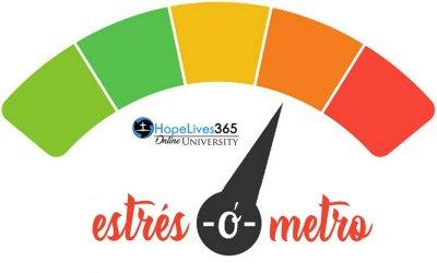 Mide su estréscon HopeLives365 Online University's Estrés-ó-metro