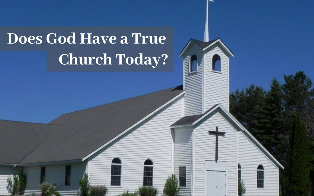 Does God Have a True Church Today?By Mark Finley on May 24, 2020, at 1 PM (EDT)
