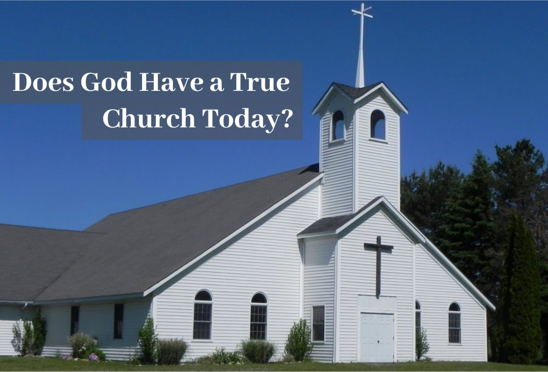 Does God Have a True Church Today?<br/>By Mark Finley on May 24, 2020, at 1 PM (EDT)