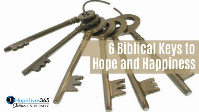 6 Biblical Keys to Hope and HappinessBy Chris Holland