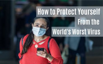 How to Protect Yourself From the World's Worst Virus<br/>By Mark Finley