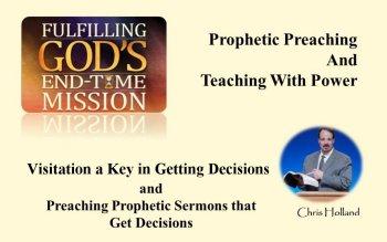 Preaching Sermons that Get Decisions PLUS Evangelistic Visitation<br/>By Chris Holland