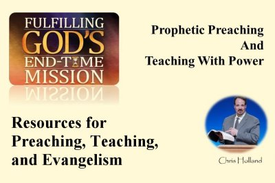 Resources for Prophetic Preaching, Teaching, and Evangelism<br/>By Chris Holland