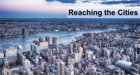 Reaching the Cities with the Gospel of the Kingdom<br>By Gary Krause