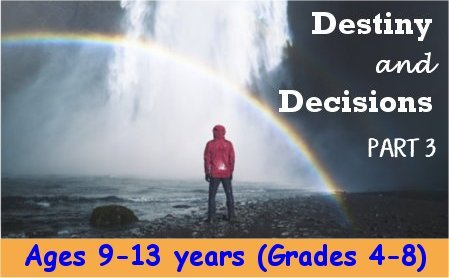 Destiny and Decisions-Part 3 by Dr. Sandra Doran<br>The Three Angels' Messages of Revelation 14 for ages 9-13 years