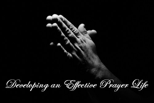 Developing an Effective Prayer Life<br>By Dr. Nadine Collins