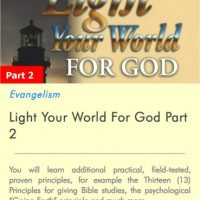 Light Your World For God Part 2